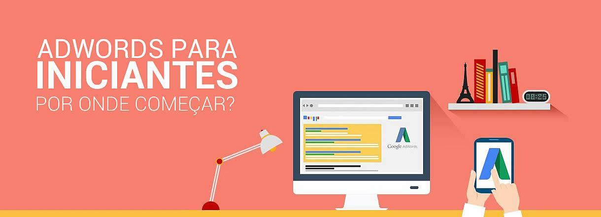 [Como funcionam os Anúncios no Google Adwords?]