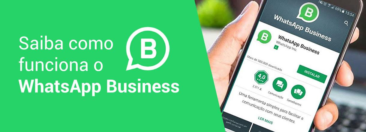 [Conheça o WhatsApp Business]