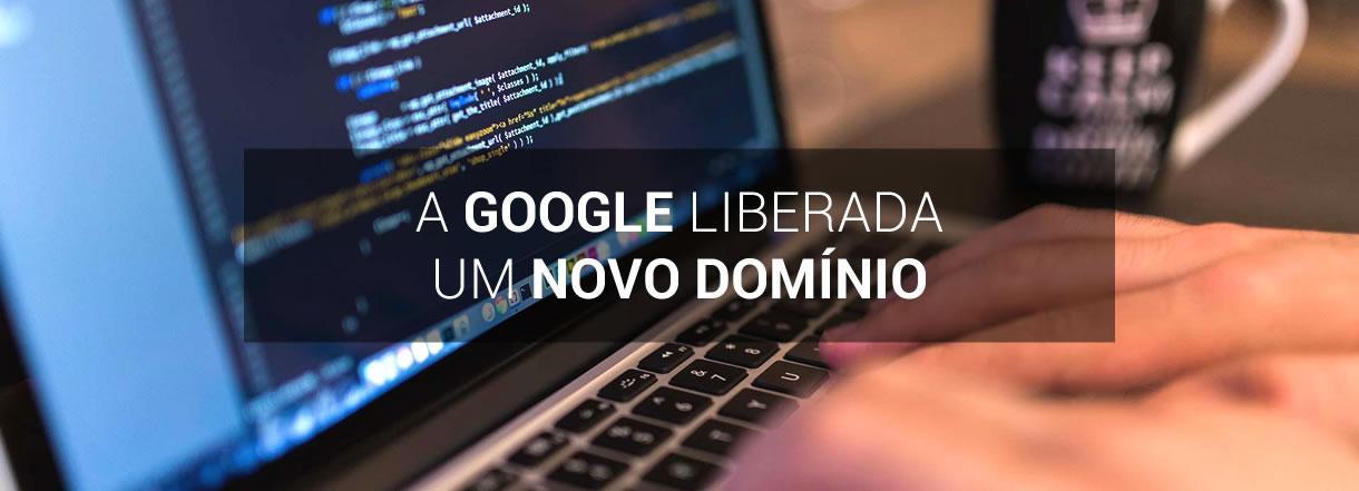 [Domínio .dev será liberado pela Google.]