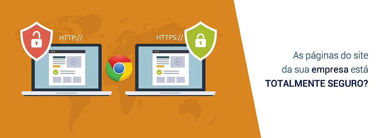 [Google Chrome está acabando com protocolo HTTP?]
