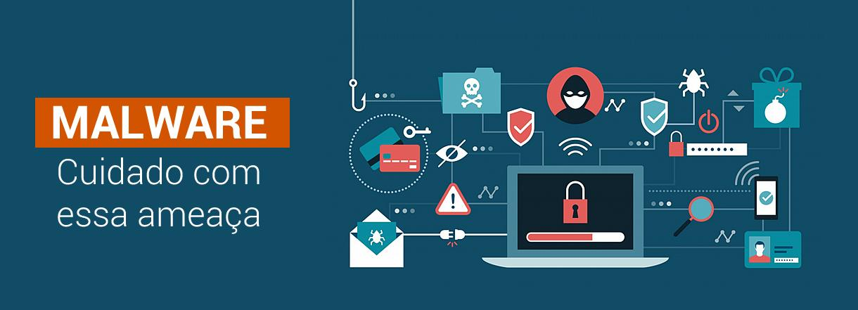 [Malwares: o que são e como agem]
