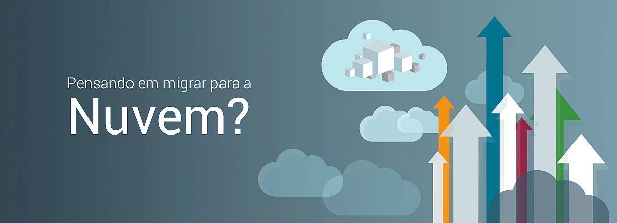 [Pensando em Migrar para a Nuvem?]