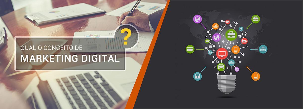 [Qual o conceito de Marketing Digital?]